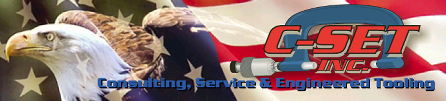 C-Set Inc - Consulting, Service, and Engineered Tooling